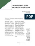 2011 a Formação Médica Em Debate- Perspectivas a Partir Do Encontro Entre Instituição de Ensino e Rede Pública de Saúde