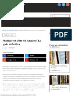 Publicar Un Libro en Amazon La Guía Definitiva