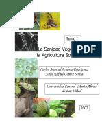 La Sanidad Vegetal en La Agricultura Sostenible. Tomo I