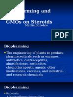 Biopharming and Beyond
