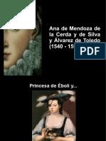 Ana de Mnedoza. Princesa de Éboli