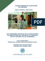 LAS FUNCIONES SOCIALES DE LA EDUCACIÓN Y LA ADAPTACIÓN DEL DOCENTE AL CONTEXTO SOCIO-CULTURAL DE SU ALUMNADO.