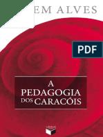 A Pedagogia dos Caracois - Rubem Alves.pdf