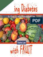 Healing Diabetes With Fruit - Tasha Lee