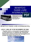Benefícios de Passe Livre Intermunicipal Djenane e Edir