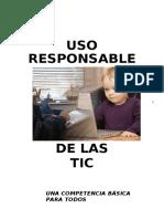 Uso Responsable de Las TIC Una Competencia Basica Para Todos