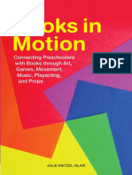 Julie Dietzel-Glair Books in Motion Connecting Preschoolers With Books Through Art, Games, Movement, Music, Playacting, And Props