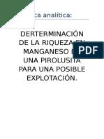 Derterminación de La Riqueza en Manganeso de Una Pirolusita Para Una Posible Explotación.