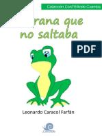 La Rana Que No Saltaba Por Leonardo Caracol