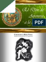 Carlos de La Rosa Vidal - El Don de Atreverse a La Gloria