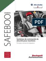 RockWell Automation (2009) - Safebook 3 - Systèmes de Commande de Sécurité Pour Machines (Principes, Normes Et Intégration)