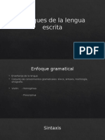 Enfoques de La Lengua Escrita