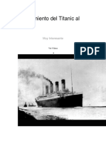 El Hundimiento Del Titanic Al Detalle
