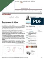 É Racional Parar de Dialogar - 10-03-2017 - Vladimir Safatle - Colunistas - Folha de S