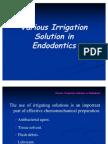 Irrigation in endodontics