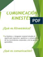 COMUNICACIÓN KINESTÉSICA