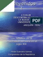 II FORUM DESCENTRALIZADO DE LA NUEVA LEY UNIVERSITARIA