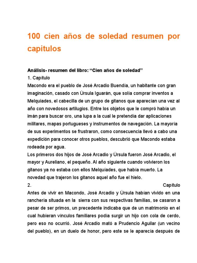 100 Cien Anos De Soledad Resumen Por Capitulos Agitacion
