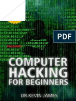 (Hacking, Government Hacking, Computer Hacking, How to Hack, Hacking Protection, Ethical Hacking, Security Penetration) Dr Kevin James, Computer Hackers, Hacking-Hacking_ the Official Demonstrated Co