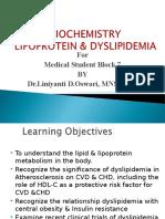 Lipoprotein & Dyslipidemia Dr Lin Oswari Blok 8