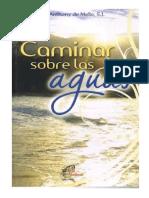 CAMINAR SOBRE LAS AGUAS- Anthony de Mello.pdf