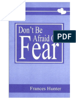 Frances Hunter Don t Be Afraid of Fear