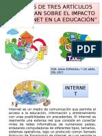 Análisis de tres artículos relacionados con el impacto del Internet en la educación.