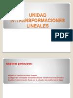 UnidadIV.transformacionesl Lineales (2)