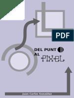 Del Punto al Pixel