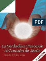 La Verdadera Devocion Al Corazon de Jesus