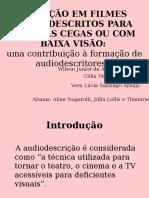 231986730-Locucao-Em-Filmes-Audiodescritos.ppt