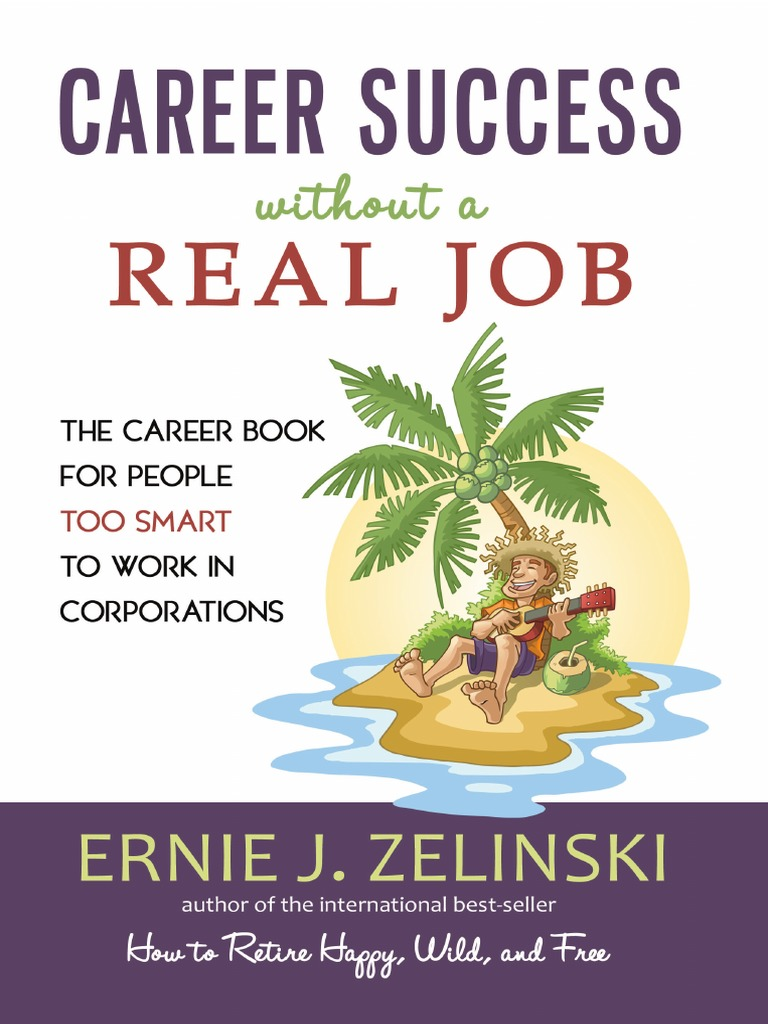 Free Ebook Career Success Without A Real Jobpdf Employment