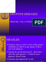 Eruptive Disease