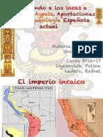 Conociendo a los incas a través del Aypate; Aportaciones de la arqueología española actual