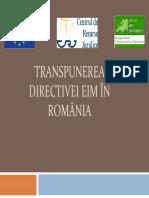 Transpunerea Directivei Eim În România