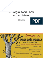 Ecología Social Anti Extractivismo