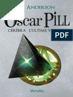 Eli Anderson - Oscar Pill - 5 - Cérébra l'Ultime Voyage