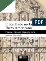 Glória, Ana Celeste (coord) O Retábulo no Espaço Ibero-Americano. Vol. 2.