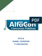 Alfacon Agente Administrativo Da Policia Federal Pf Etica Isabel Rossoni 1o Enc 20131127165242