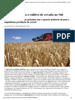 GLOBO RURAL - Ambev Estimula o Cultivo de Cevada No Sul