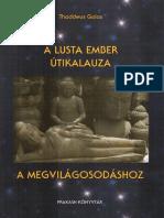 Prakash - A Lusta Ember Útikalauza a Megvilágosodáshoz