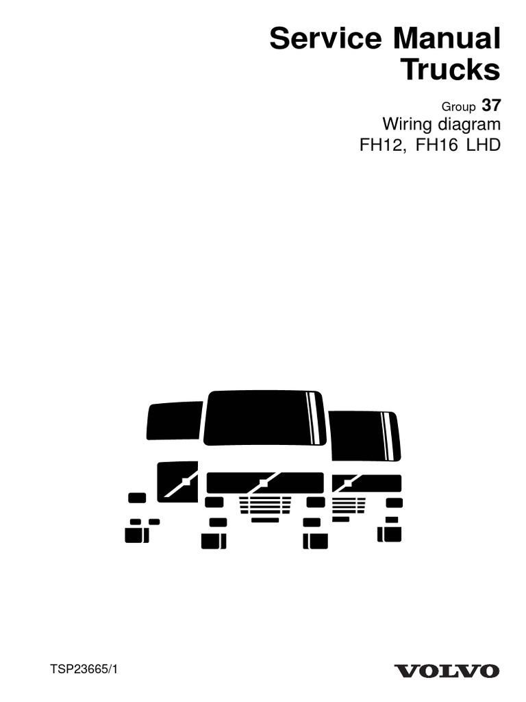Wiring Diagram Volvo Fm12 Wire Data Schema Fuel Pump 1995 1998 Years Fh12 Fh16 Lhd Relay Anti Lock Rh Scribd Com