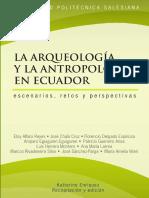 La arqueologia y la antropologia en Ecuador escenarios retos y perspectivas (1).pdf