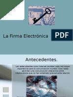La Firma Electronica