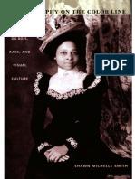 Smith (2004) Photography on the Color Line_ W. E. B. Du Bois, Race, and Visual Culture (Duke).pdf