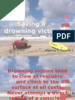 Saving a Drowning Victim