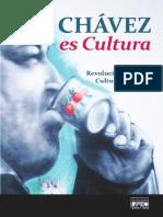 Chavez Es Cultura