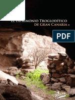 El Patrimonio Troglodítico de Gran Canaria