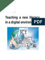 Teaching a New Literacy in a Di Gital Environment