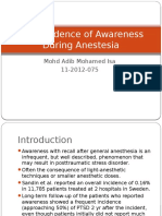 The Incidence of Awareness During Anestesia